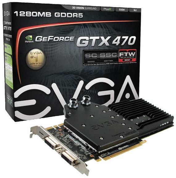Su soğutmalı Fermi'ler yolda: EVGA'dan GeForce GTX 470 HC FTW ve GTX 480 HC FTW