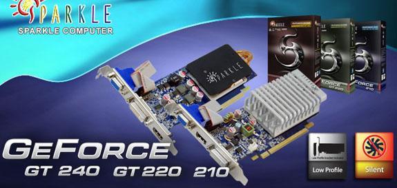 Sparkle düşük profilli ve pasif soğutmalı GeForce 210, GT 220 ve GT 240 modellerini duyurdu