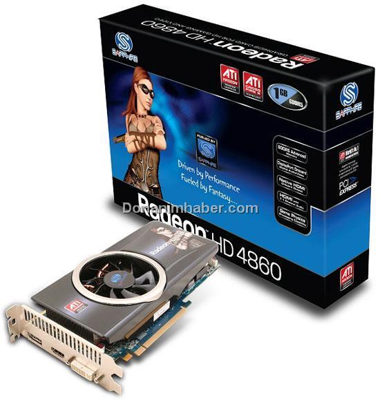 Sapphire Radeon HD 4860 modelini satışa sunuyor
