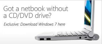 Microsoft'dan Netbook kullanıcıları için USB'den yüklenebilir Windows 7