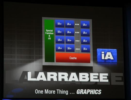 Intel doğruladı: Larrabee tabanlı ilk grafik kartları 2010'un ilk yarısında geliyor