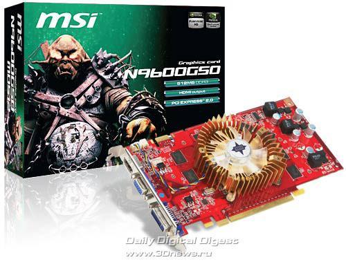 MSI, GeForce 9600GSO tabanlı iki yeni ekran kartı hazırladı