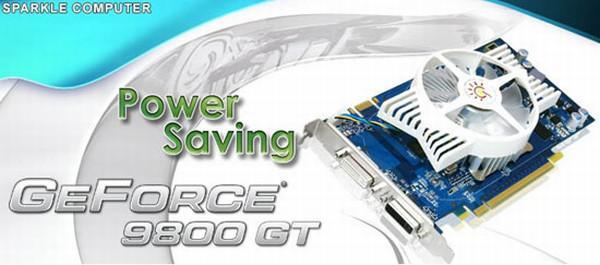 Sparkle düşük güç tüketimli GeForce 9800GT modelini duyurdu