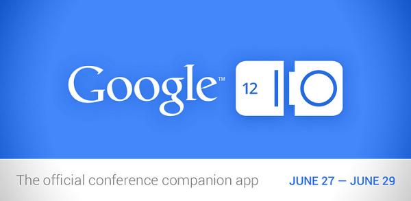 Resmi Google I/O 2012 uygulaması Play Store'da yayınlandı