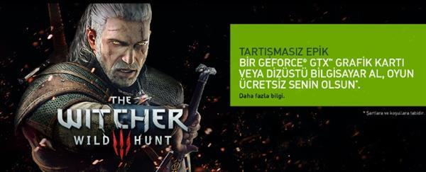 Nvidia'dan GeForce GTX kart alacaklara The Witcher 3 hediyesi