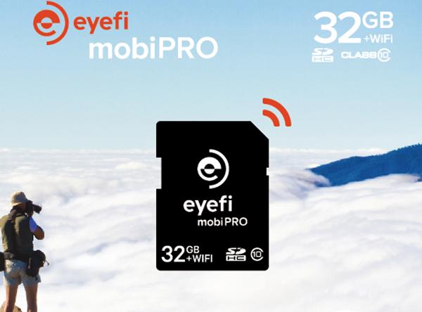 EyeFi, Wi-Fi kablosuz bağlantı desteğine sahip yeni 32GB'lık Mobi Pro hafıza kartını duyurdu
