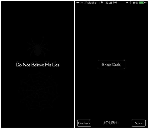 Do Not Believe His Lies : The Unforgiving Riddle aylardır çözülemiyor