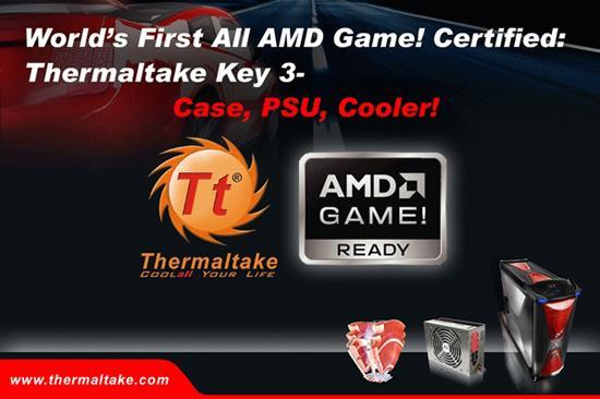 Thermaltake AMD GAME! sertifikalı donanımlarını duyurdu