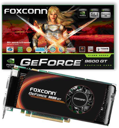 Foxconn'dan fabrika çıkışı hız aşırtılmış GeForce 9600GT