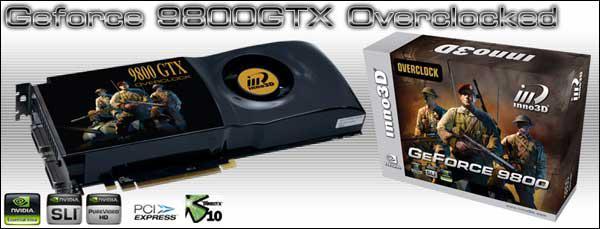Inno3D'den saat hızları arttırılmış GeForce 9800GTX Overclocked