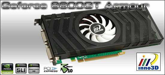 Inno3D'den GeForce 9600GT Armour Edition