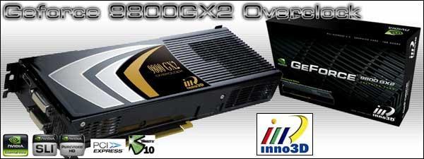 Inno3D'den hız aşırtmalı GeForce 9800GX2 geliyor