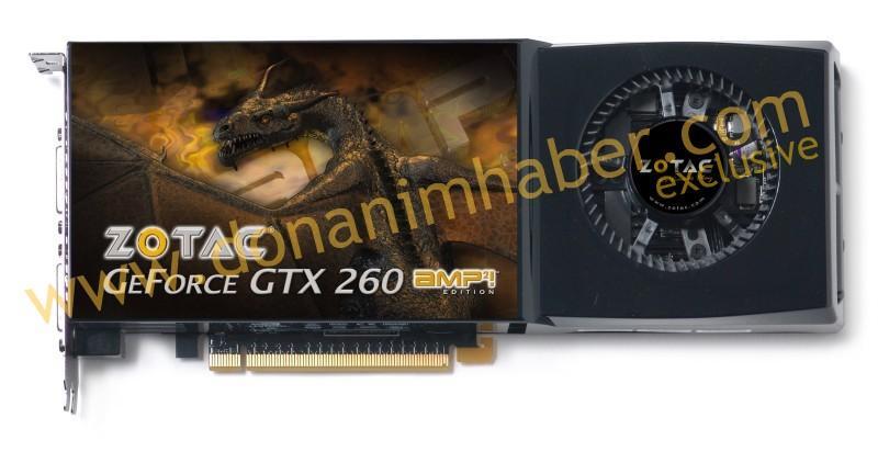 DH Özel: ZOTAC'dan 216 paralel işlemcili GeForce GTX 260 AMP2! Edition