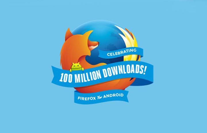 Android için Firefox 100 milyon indirme rakamını geçmeyi başardı