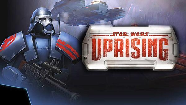Star Wars: Uprising bazı bölgelerdeki Android ve iOS kullanıcılarıyla buluştu