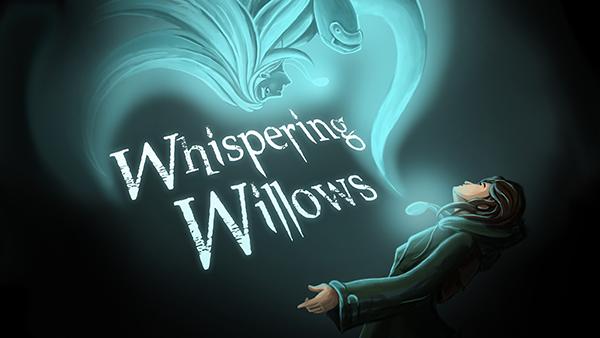 Whispering Willows, 12 Ağustos tarihinde mobil cihazlar için de yayımlanacak