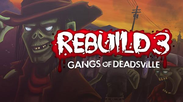 Rebuild serisinin üçüncü oyunu önümüzdeki hafta mobil oyuncularla buluşacak