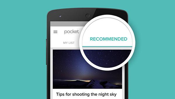iOS, Android ve Web için Pocket güncellendi, tavsiye sistemi geldi