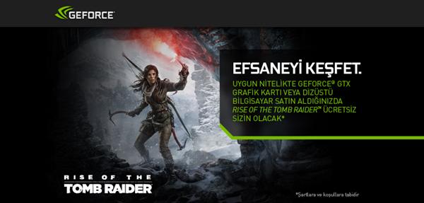 Nvidia'dan üst seviye GeForce GTX satın alanlara Rise of the Tomb Raider hediyesi