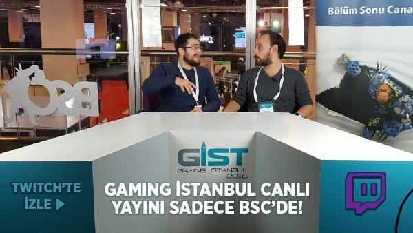 BSC Ekibi Gaming İstanbul'da Fuar Süresince Canlı Yayında