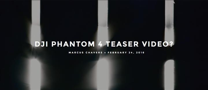DJI, Phatom 4'ün ilk videosunu yayınladı