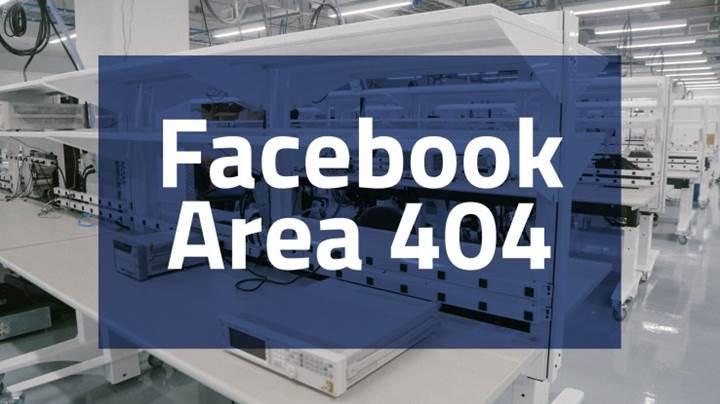 Facebook'un hayranlık uyandıran yeni laboratuvarı: Area 404