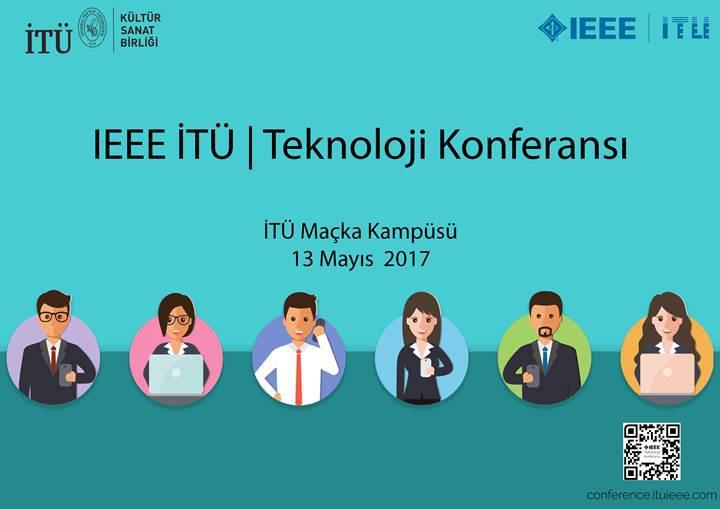 IEEE İTÜ Teknoloji Konferansı haftaya başlıyor