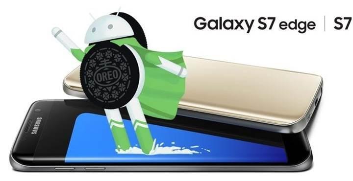 Samsung, Android Oreo güncellemesini S8'den önce yanlışlıkla S7 edge'e gönderdi