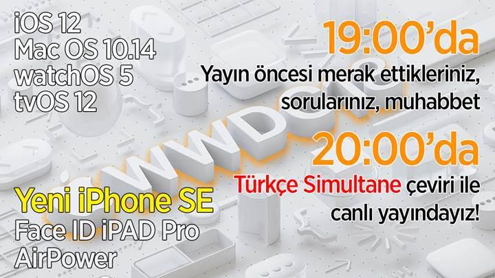 WWDC 2018, Türkçe Simultane çeviri ile 20:00'da DH ekranlarında!
