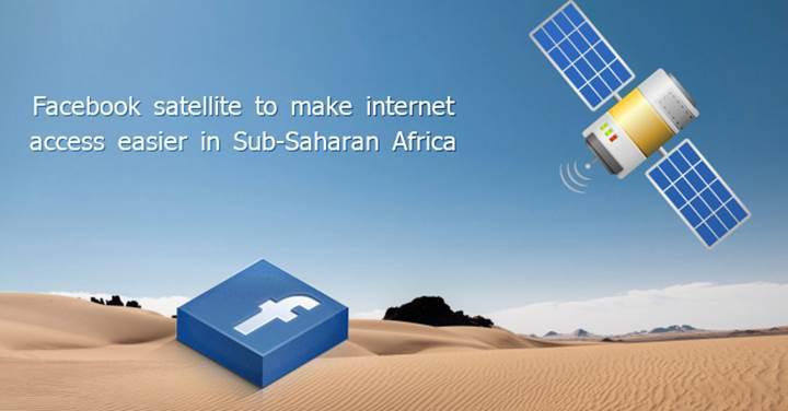 Facebook uzak bölgelere internet sağlamak için uydu geliştirdiğini onayladı