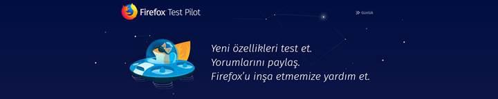 Mozilla, Firefox Test Pilot'a eklediği 2 yeni kullanışlı özelliği duyurdu