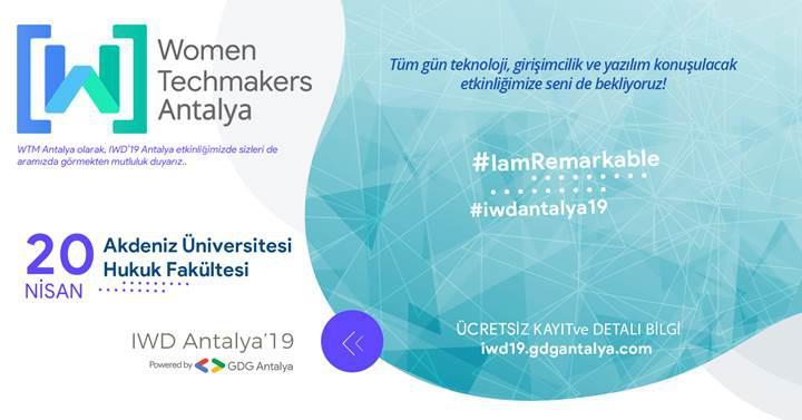 Teknoloji ve girişimciliğin konuşulacağı IWD Antalya'19 etkinliği başlıyor