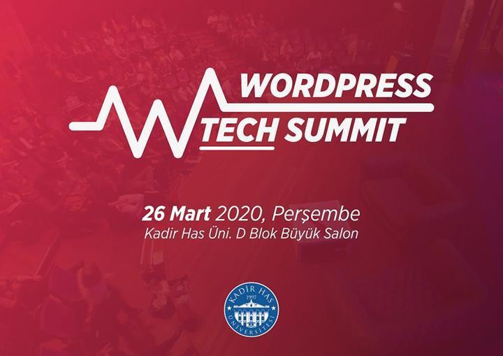 Wordpress teknolojilerinin konuşulacağı WPTech Summit, 26 Mart'ta gerçekleştirilecek