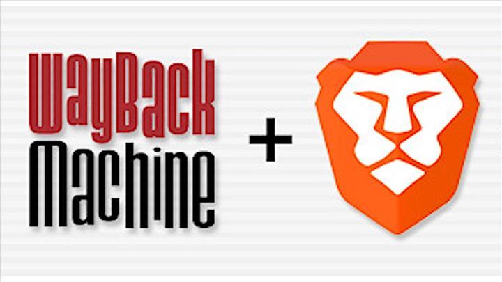 Brave tarayıcısı Wayback Machine ile iş birliği yapıyor