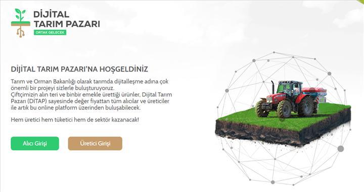 Çiftçiyi ve alıcıyı buluşturan Dijital Tarım Pazarı açıldı