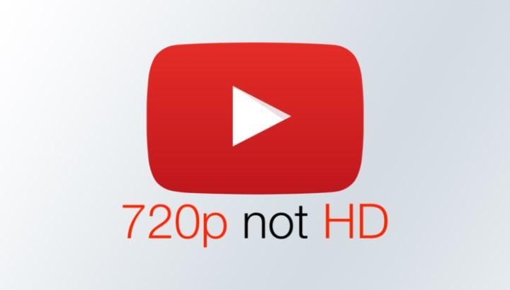 Youtube artık 720p çözünürlüğü HD olarak işaretlemiyor