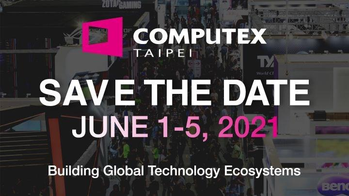 Computex 2020 iptal edildi, Computex 2021 için tarih verildi