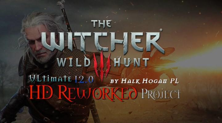 The Witcher 3 HD Reworked Project 12.0 Ultimate modu yayınlandı