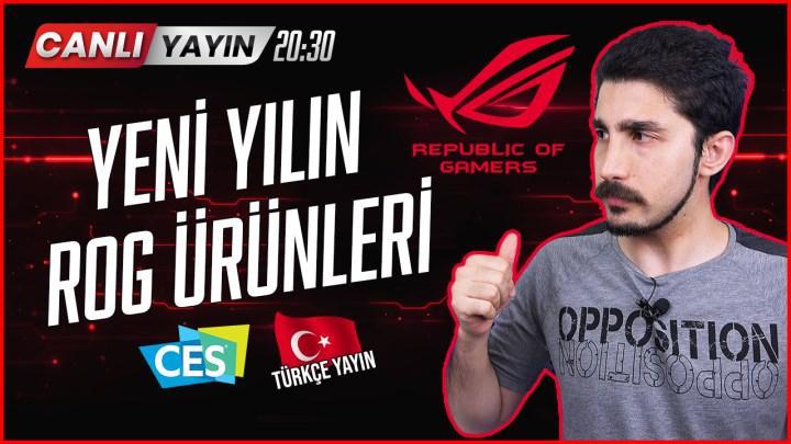 ASUS ROG CES 2021 Türkçe canlı yayını!