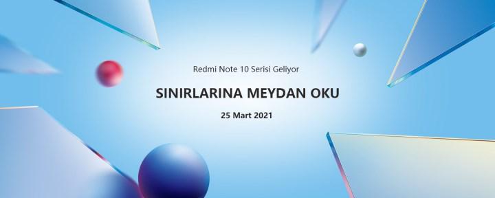 Redmi Note 10 serisi 25 Mart tarihinde satışa çıkıyor