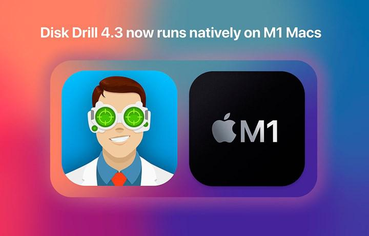 Disk Drill offers native support for M1 processor Macs with its new version