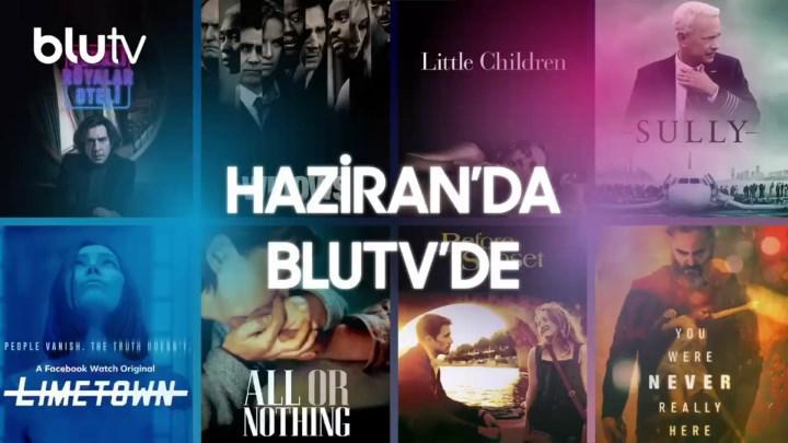 BluTV'ye Haziran 2021'de eklenecek dizi ve filmler