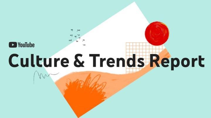 YouTube Kültür Trendleri Raporu yayınlandı