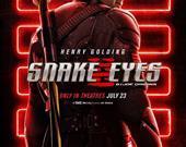 Snake Eyes - 23 Temmuz