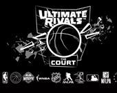 Ultimate Rivals: The Court | Bit Fry