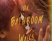 Words on Bathroom Walls(Film)