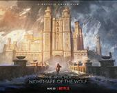 The Witcher: Nightmare of the Wolf -23 Ağustos