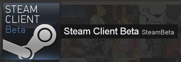 Steam'in yeni güncellemesi Beta İstemcisi üyeleri için yayınlandı