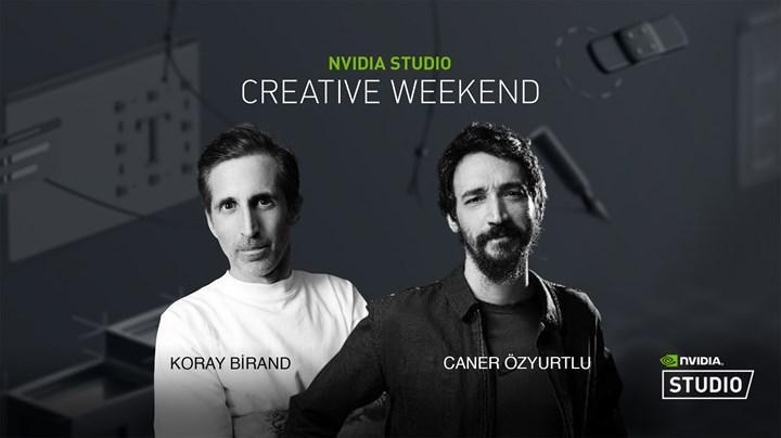 NVIDIA Studio Creative Weekend yayınlandı