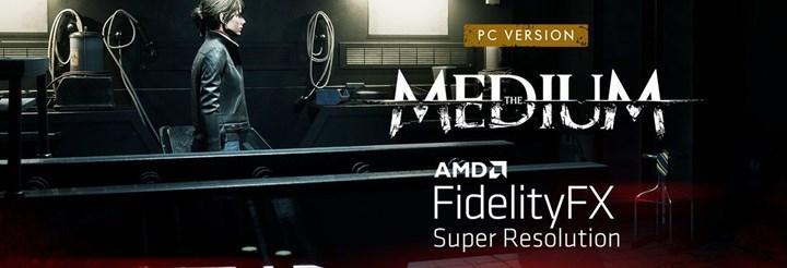 The Medium oyunu artık AMD FSR ile oynanabilir